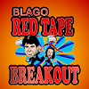 Blago Red Tape Breakout
