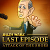Bush Wars Last Episode:Attack of The Shoes