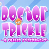 Doctor Trickle
