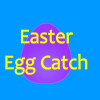 Easter Egg Catch