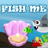 Fish Me