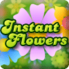 Instant Flowers