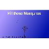Kill Those Mosquitos