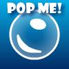 Pop Me!