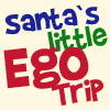 Santa?s Little Ego Trip