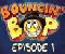 Bouncin' Bop 1